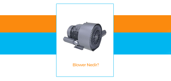 What is Blower?